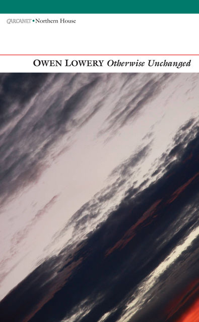 Otherwise Unchanged, Owen Lowery