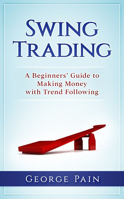Swing Trading, George Pain