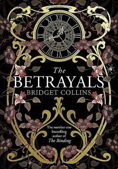 The Betrayals, Bridget Collins