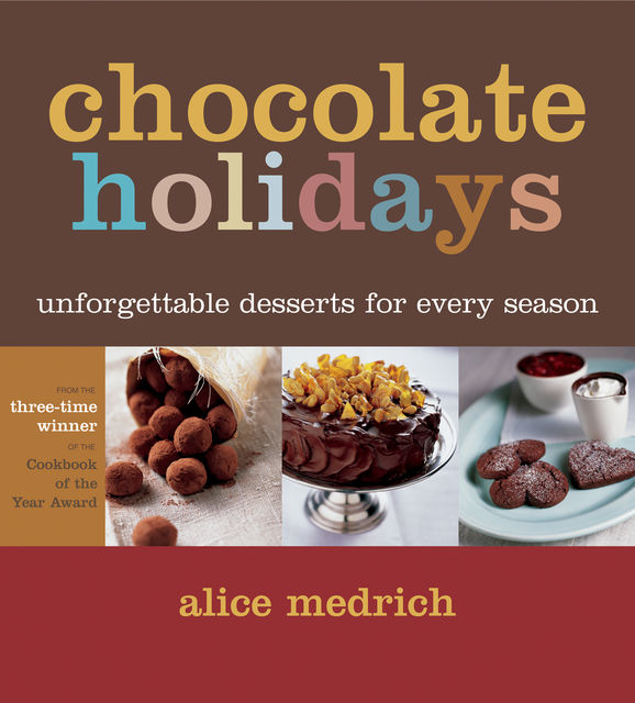 Chocolate Holidays, Alice Medrich