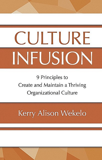 Culture Infusion, Kerry Alison Wekelo