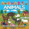 Alphabet Animals: Alphabet Books for Toddlers, Baby Professor