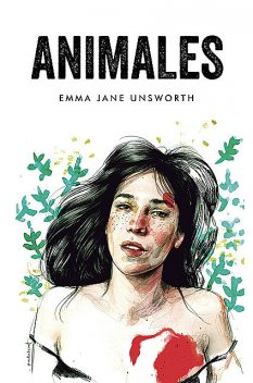 Animales, Emma Jane Unsworth