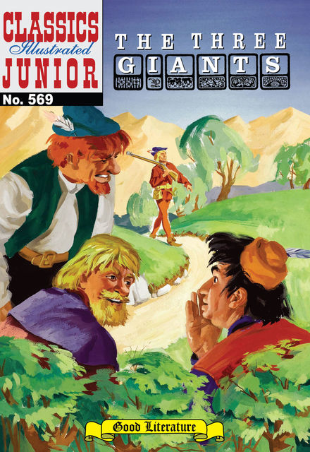 The Three Giants   - Classics Illustrated Junior, Albert Lewis Kanter