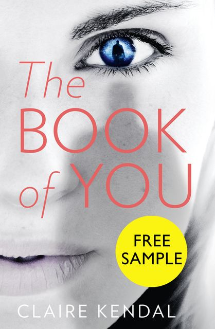 The Book of You: Free Sampler, Claire Kendal