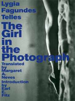The Girl in the Photograph, Lygia Fagundes Telles