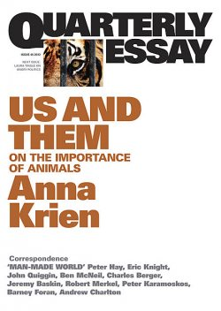 Quarterly Essay 45 Us and Them, Anna Krien