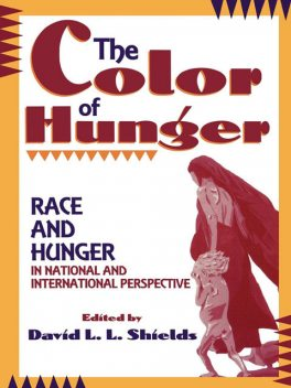 The Color of Hunger, David Shields