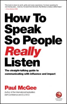 How to Speak So People Really Listen, Paul McGee