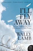 I'll Fly Away, Wally Lamb, I'll Fly Away contributors