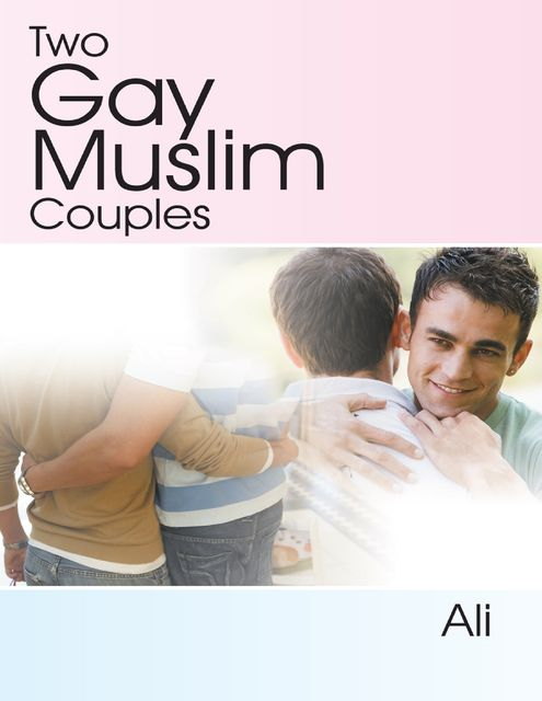 Two Gay Muslim Couples, Ali