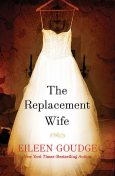 The Replacement Wife, Eileen Goudge