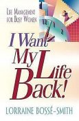I Want My Life Back, Lorraine Bosse-Smith