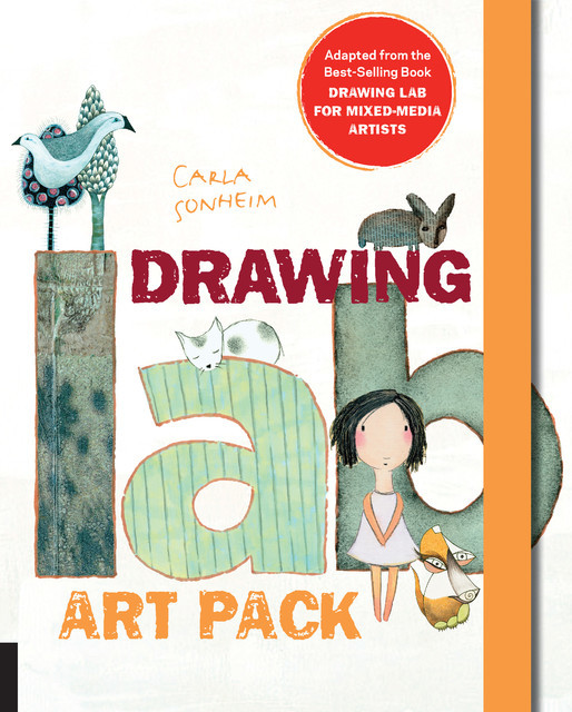 Drawing Lab for Mixed-Media Artists, Carla Sonheim