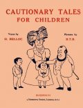 Cautionary Tales for Children, Hilaire Belloc