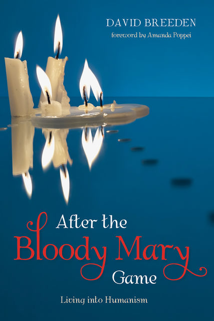 After the Bloody Mary Game, David Breeden