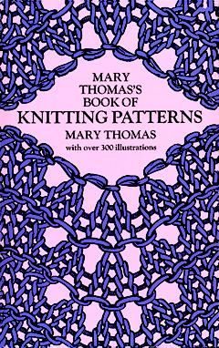 Mary Thomas's Book of Knitting Patterns, Mary Thomas