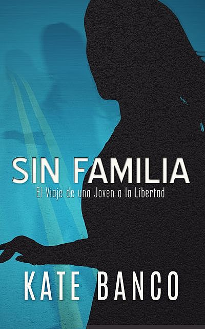 SIN FAMILIA, KATE BANCO