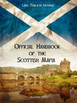 The Official Handbook of the Scottish Mafia, Lady Tracilyn George