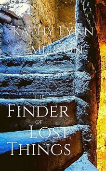 The Finder of Lost Things, Kathy Lynn Emerson
