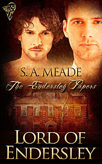 Lord of Endersley, S.A.Meade