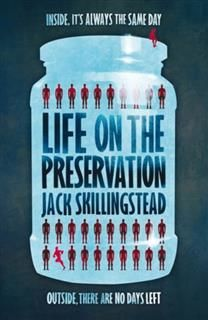 Life on the Preservation, Jack Skillingstead