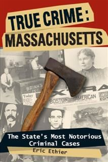 True Crime: Massachusetts, Eric Ethier
