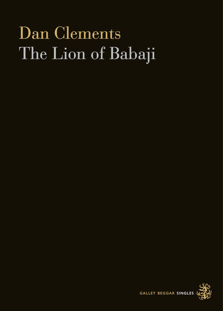 The Lion Of Babaji, Dan Clements