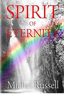 The Spirit Of Eternity, Michel Russell