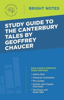 Study Guide to The Canterbury Tales by Geoffrey Chaucer, Intelligent Education