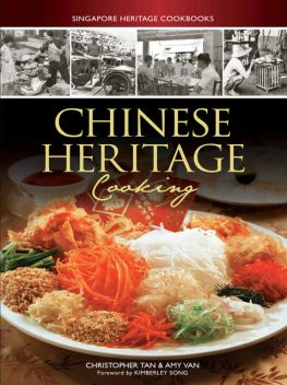 Chinese Heritage Cooking, Amy Van, Christopher Tan