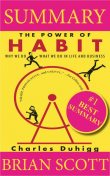 Summary: The Power of Habit: Why We Do What We Do in Life and Business, Brian Scott
