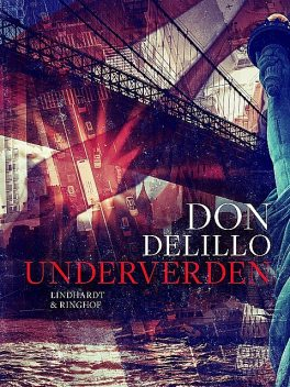 Underverden, Don DeLillo