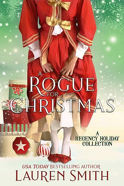 A Rogue for Christmas, Lauren Smith