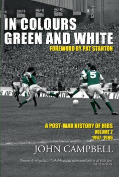 In Colours Green and White, John Campbell
