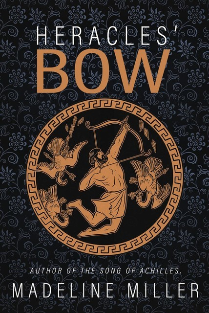 Heracles' Bow, Madeline Miller