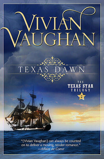 Texas Dawn, Vivian Vaughan