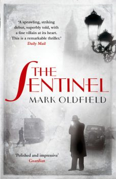 The Sentinel, Mark Oldfield