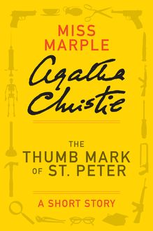 The Thumb Mark of St Peter, Agatha Christie