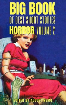Big Book of Best Short Stories – Specials – Horror 2, Washington Irving, Mary Shelley, M.R.James, Richard Middleton, Robert Chambers, August Nemo