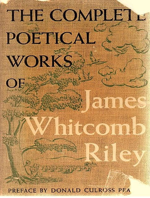 The Complete Works of James Whitcomb Riley, James Whitcomb Riley