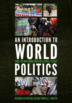 An Introduction to World Politics, Pamela L. Martin, Richard Oliver Collin