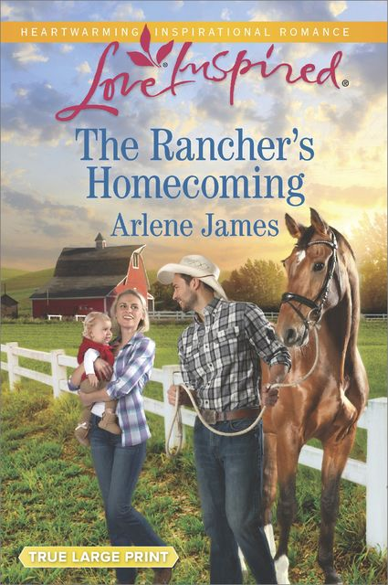 The Rancher's Homecoming, Arlene James