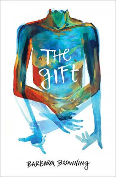 The Gift, Barbara Browning