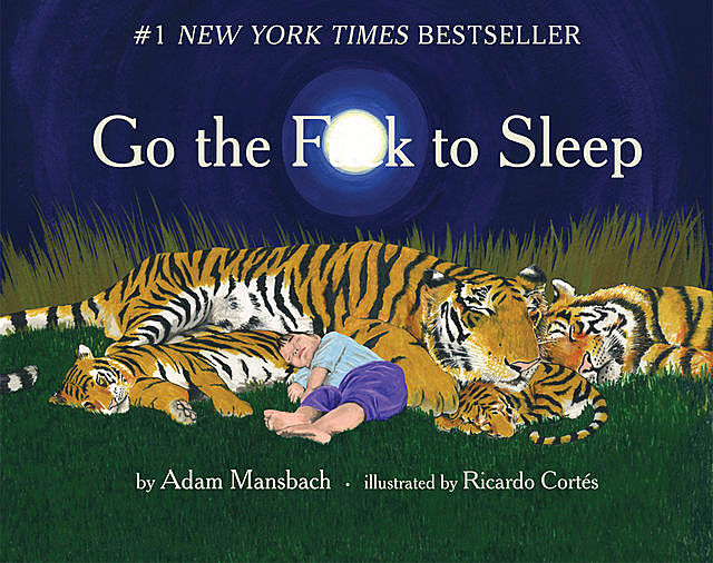 Go the F**k to Sleep, Adam Mansbach