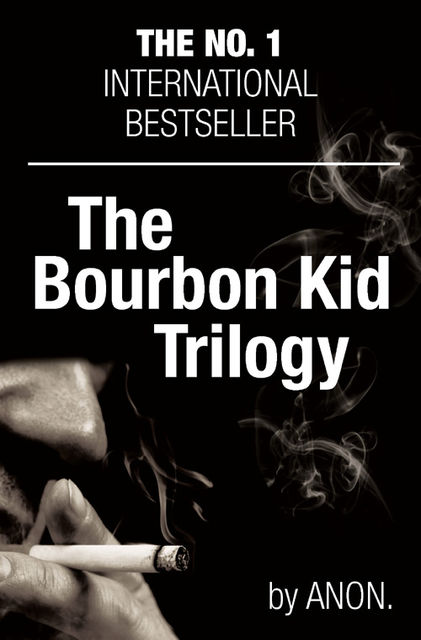 The Bourbon Kid Trilogy,