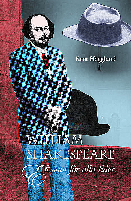 William Shakespeare, Kent Hägglund