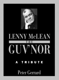 The Guv'nor – A Tribute, Peter Gerrard