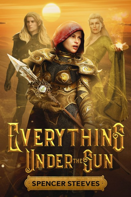 Everything Under the Sun, Spencer Steeves