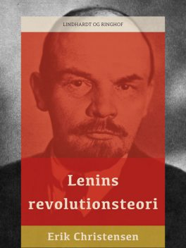 Lenins revolutionsteori, Erik Christensen